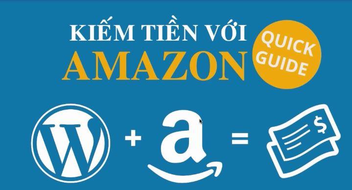 Kiếm tiền MMO bằng tiếp thị liên kết Amazon