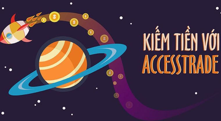 Kiếm tiền online với Access Trade